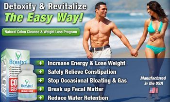 Bowtrol - Natural Colon Cleansing and Weight Loss Supplement.